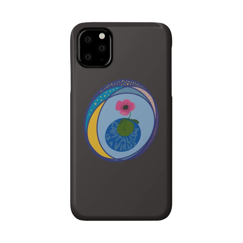 Capitalism is a Virus Accessories Phone Case by Ollam's Artist Shop
