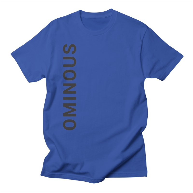 Ominous - Side Brand Women's Unisex T-Shirt by Ominous Artist Shop