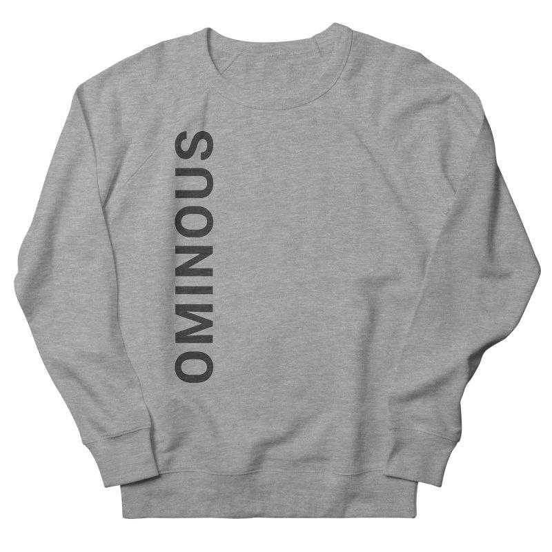 Ominous - Side Brand Men's Sweatshirt by Ominous Artist Shop