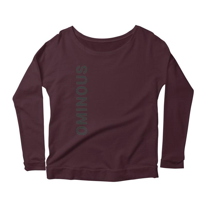Ominous - Side Brand Women's Longsleeve Scoopneck  by Ominous Artist Shop