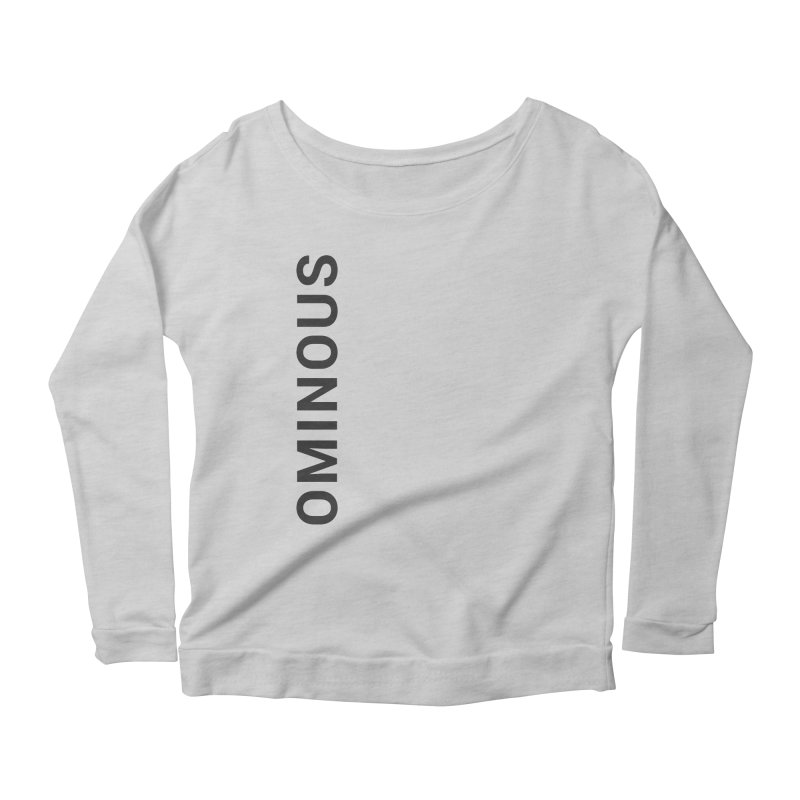 Ominous - Side Brand Women's Longsleeve Scoopneck  by Ominous Artist Shop