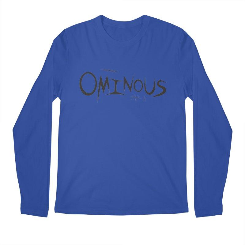 Ominous Insane Men's Regular Longsleeve T-Shirt by Ominous Artist Shop
