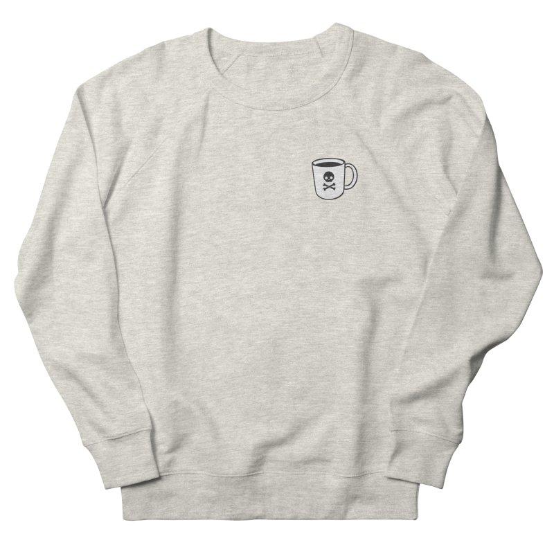 Coffee & Crossbones Women's French Terry Sweatshirt by Ominous Artist Shop