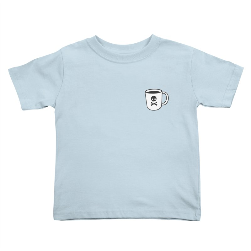 Coffee & Crossbones Kids Toddler T-Shirt by Ominous Artist Shop