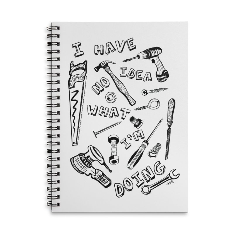 I Have No Idea What I'm Doing Accessories Lined Spiral Notebook by One Car Workshop Store