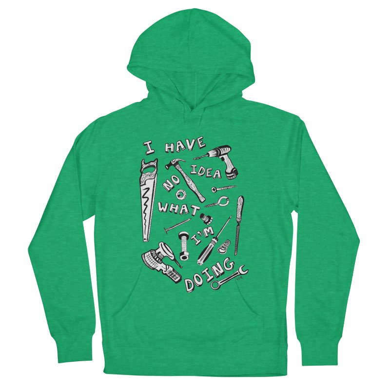 I Have No Idea What I'm Doing Men's Pullover Hoody by One Car Workshop Store