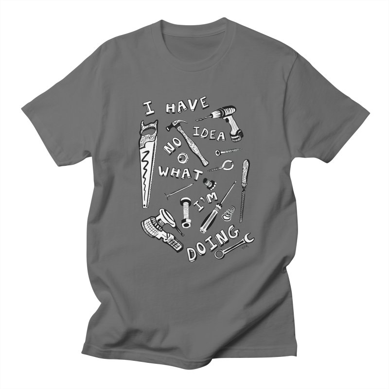 I Have No Idea What I'm Doing Men's T-Shirt by One Car Workshop Store