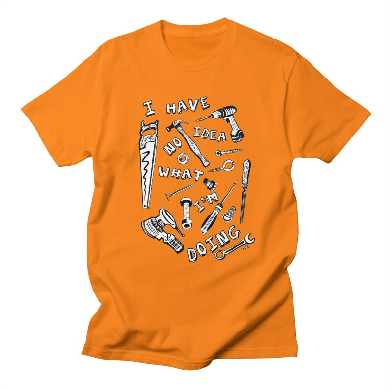 I Have No Idea What I'm Doing Men's Regular T-Shirt by One Car Workshop Store