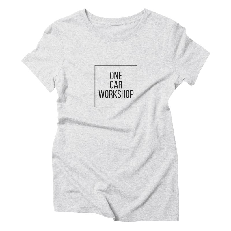 One Car Workshop Logo Black Women's Triblend T-Shirt by One Car Workshop Store