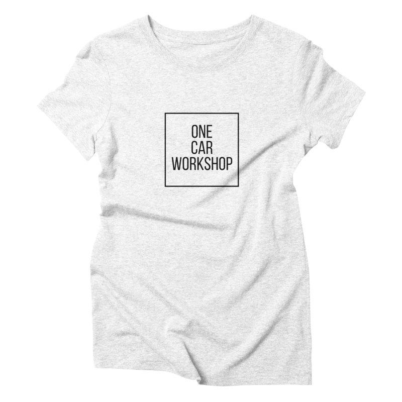 One Car Workshop Logo Black Women's Triblend T-shirt by One Car Workshop Store