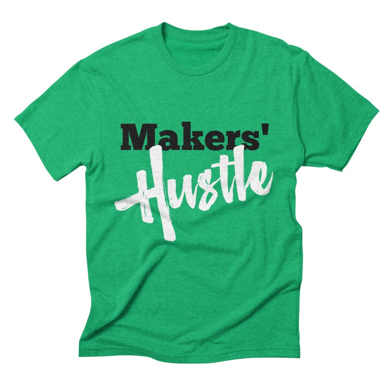 Makers' Hustle Men's Triblend T-Shirt by One Car Workshop Store