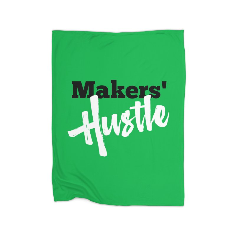 Makers' Hustle Home Fleece Blanket Blanket by One Car Workshop Store