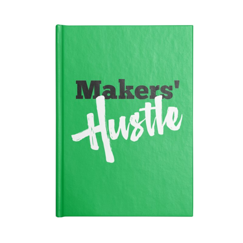 Makers' Hustle Accessories Blank Journal Notebook by One Car Workshop Store