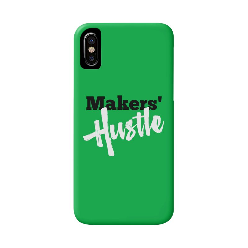 Makers' Hustle Accessories Phone Case by One Car Workshop Store