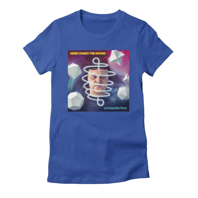 Here comes the sound Women's Fitted T-Shirt by onedrop's Artist Shop