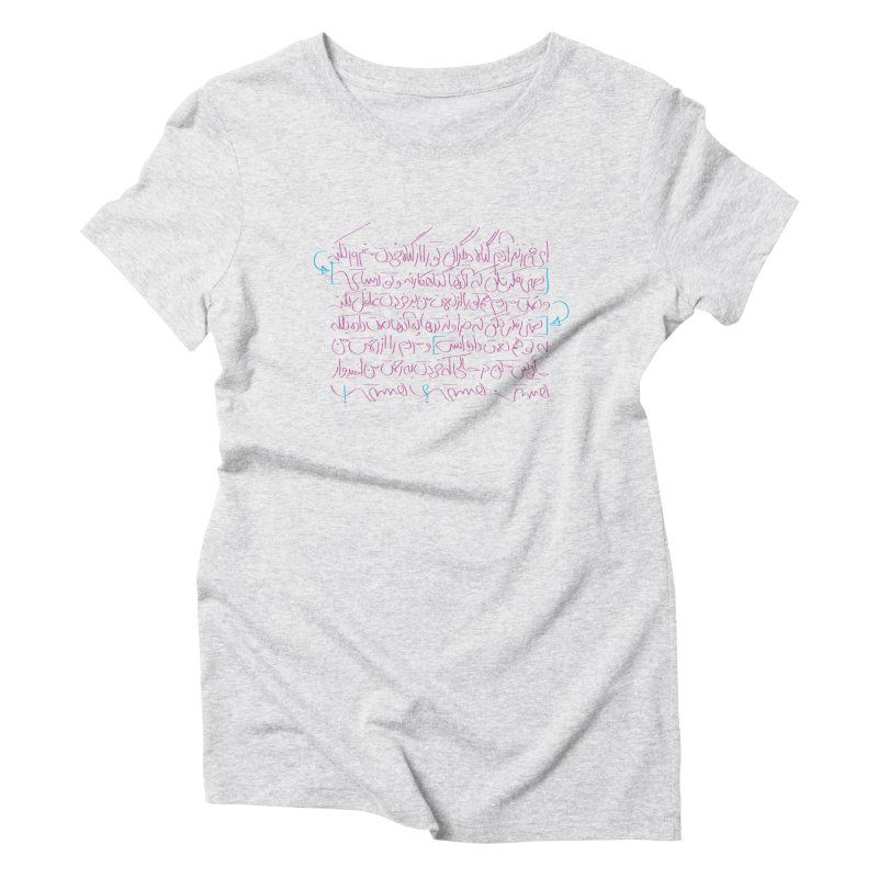 Being Women's Triblend T-Shirt by ONEELL