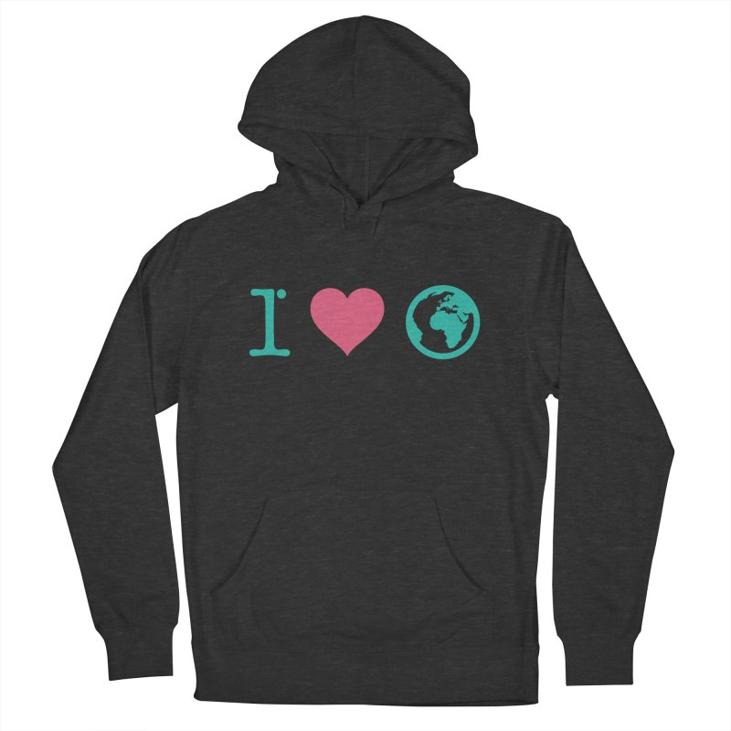 I Love Earth Women's Pullover Hoody by ONEELL