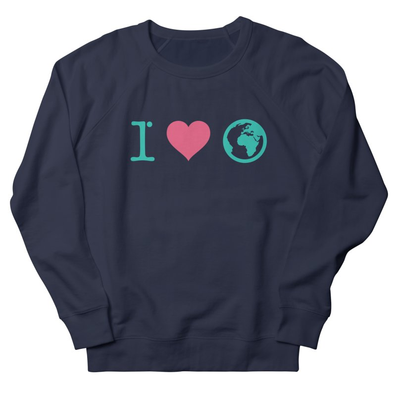 I Love Earth Men's French Terry Sweatshirt by ONEELL