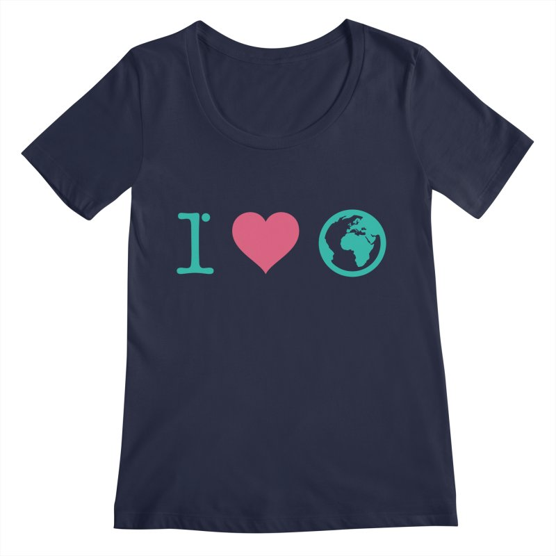 I Love Earth Women's Regular Scoop Neck by ONEELL