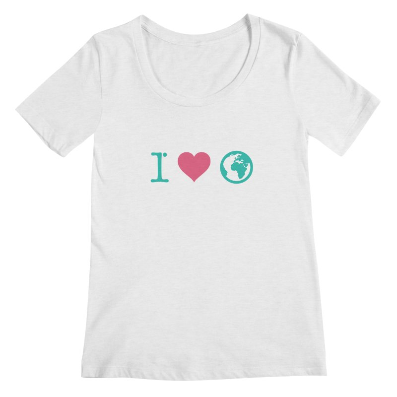 I Love Earth Women's Regular Scoop Neck by ONEELL