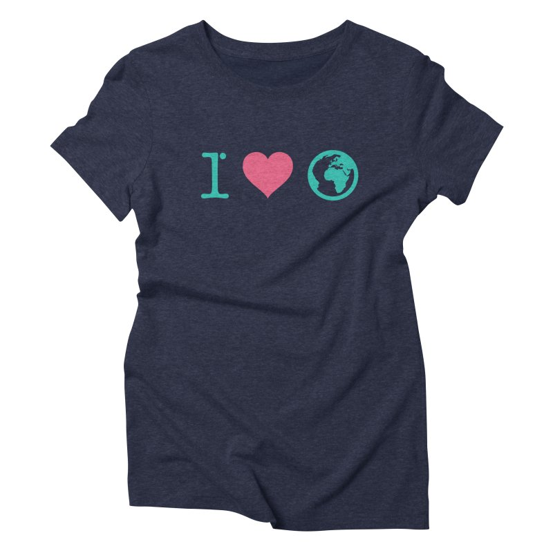 I Love Earth Women's Triblend T-Shirt by ONEELL