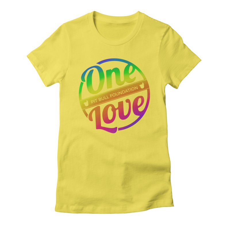 One Love Rainbow Women's T-Shirt by One Love Pit Bull Foundation