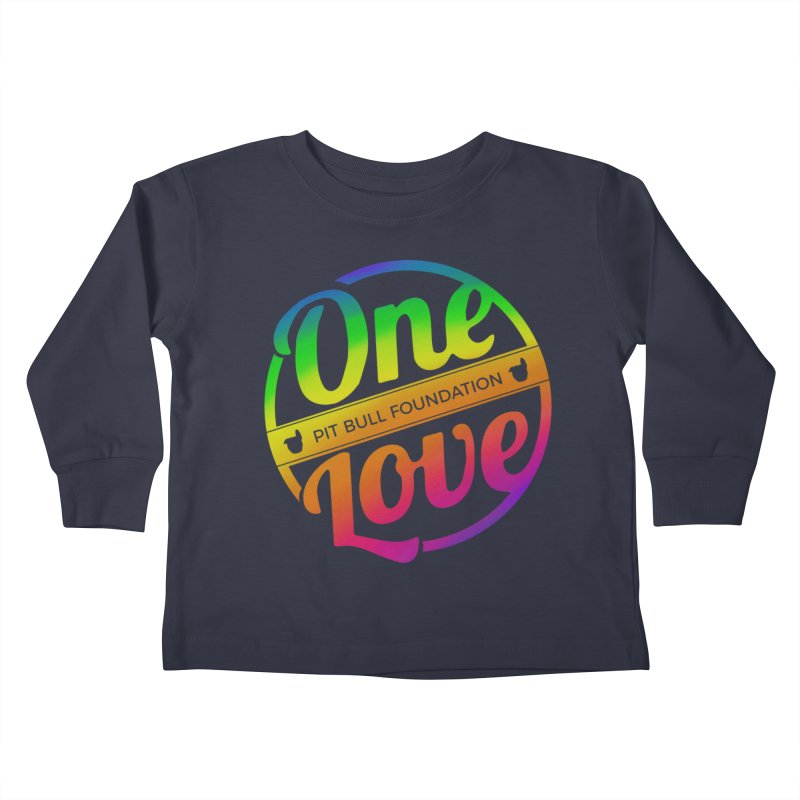 One Love Rainbow Kids Toddler Longsleeve T-Shirt by One Love Pit Bull Foundation