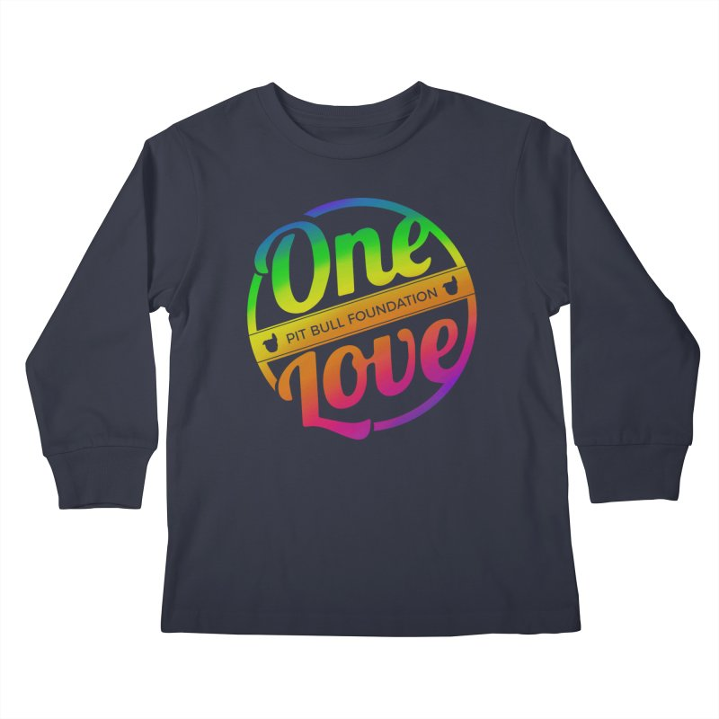 One Love Rainbow Kids Longsleeve T-Shirt by One Love Pit Bull Foundation