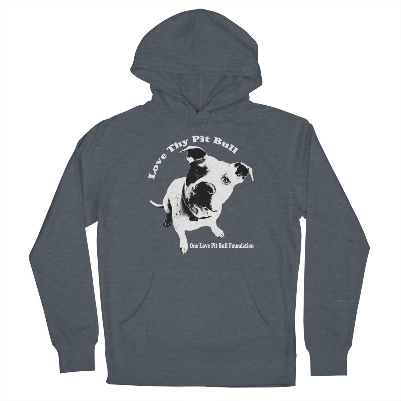 Love Thy Pit Bull Men's Pullover Hoody by One Love Pit Bull Foundation