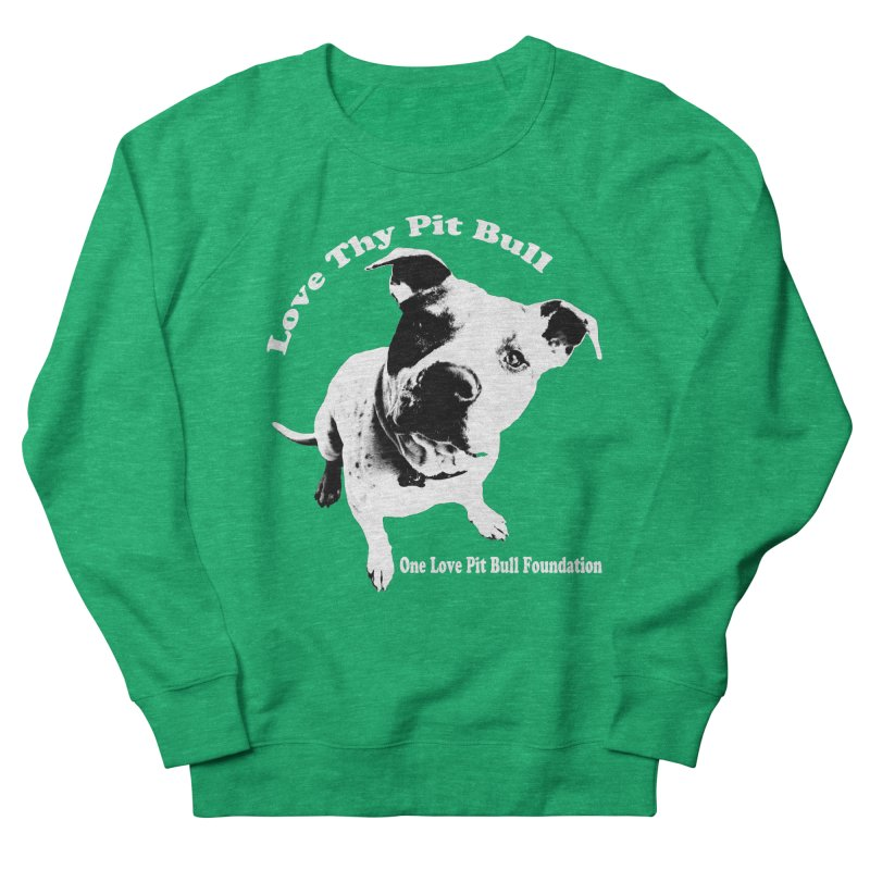 Love Thy Pit Bull Men's Sweatshirt by One Love Pit Bull Foundation