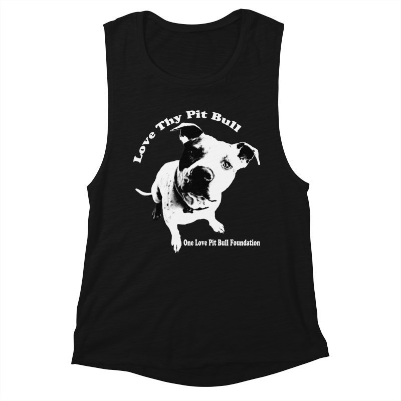 Love Thy Pit Bull Women's Tank by One Love Pit Bull Foundation