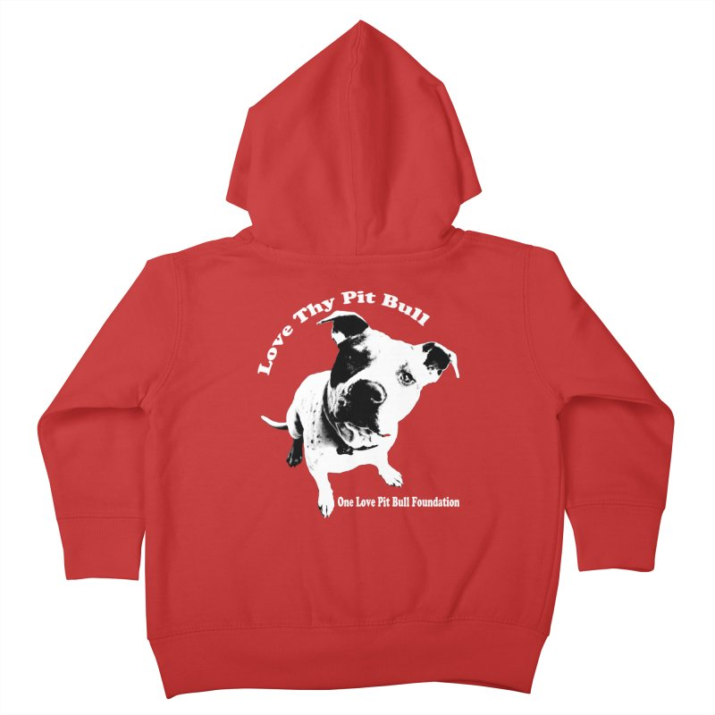 Love Thy Pit Bull Kids Toddler Zip-Up Hoody by One Love Pit Bull Foundation
