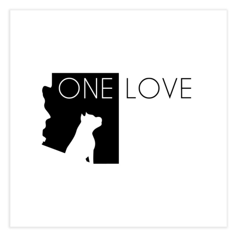ONE LOVE Home Fine Art Print by One Love Pit Bull Foundation