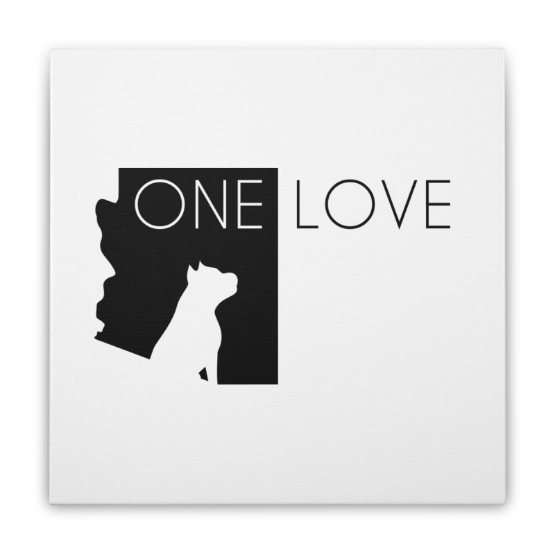ONE LOVE Home Stretched Canvas by One Love Pit Bull Foundation