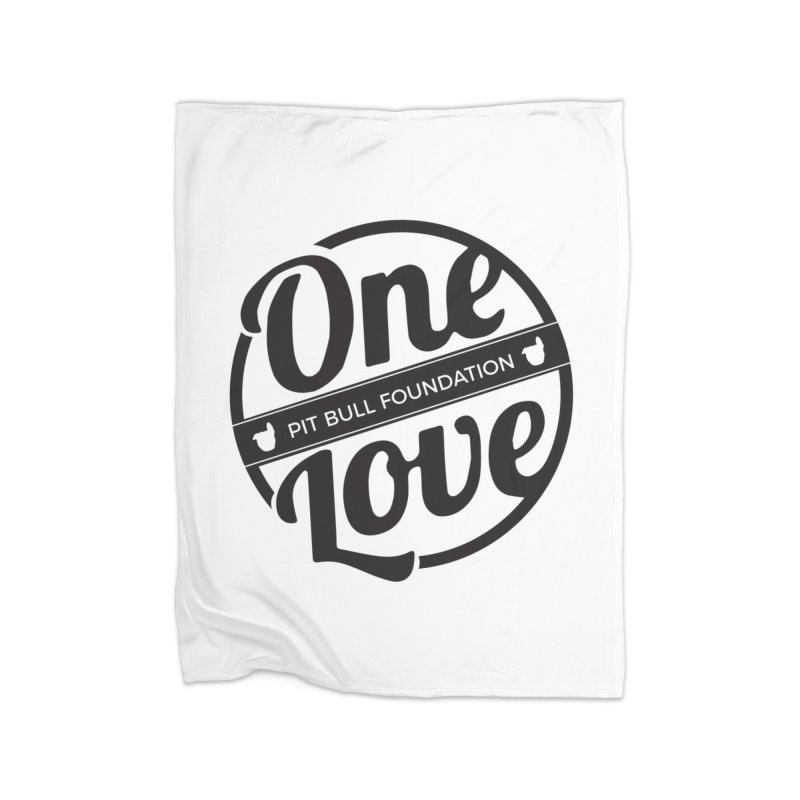 One Love Pit Bull Foundation Official Logo Black Home Blanket by One Love Pit Bull Foundation