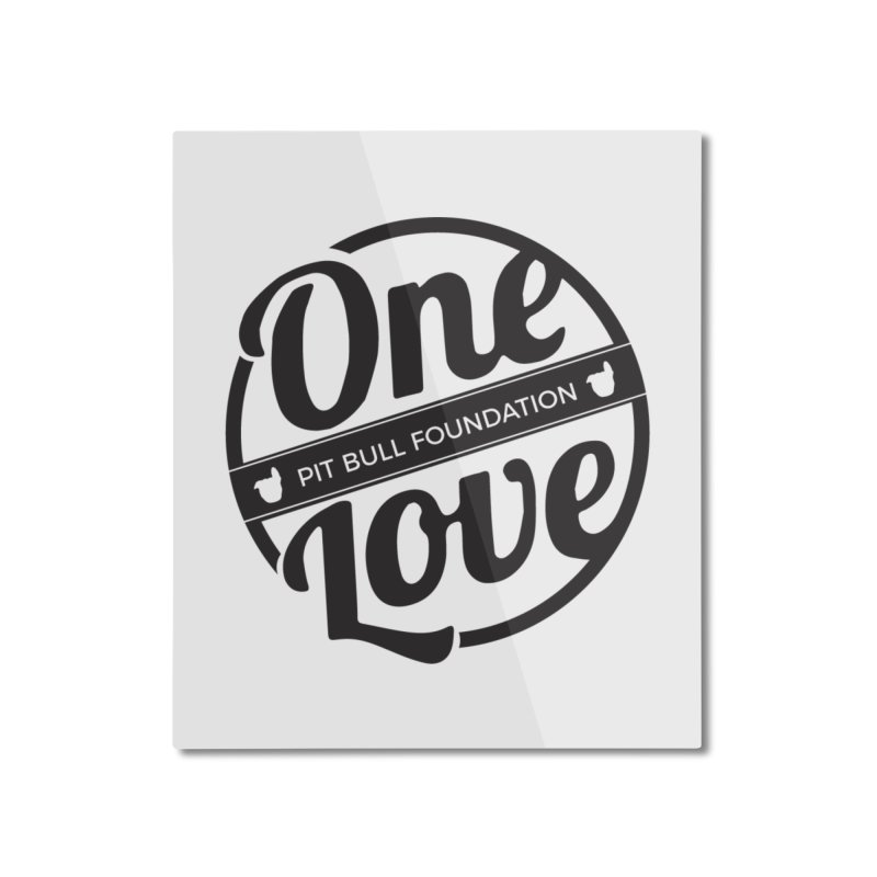 One Love Pit Bull Foundation Official Logo Black Home Mounted Aluminum Print by One Love Pit Bull Foundation