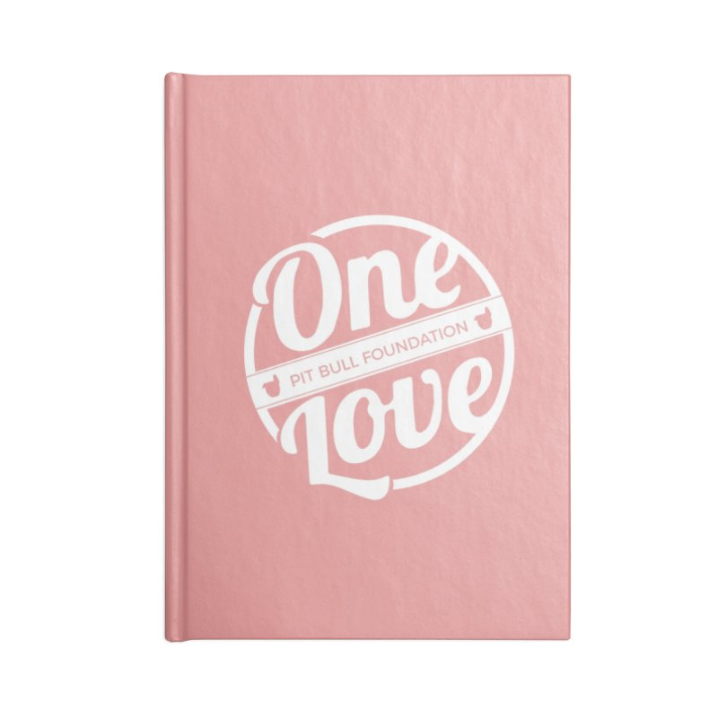One Love Pit Bull Foundation Official Logo WHITE Accessories Notebook by One Love Pit Bull Foundation