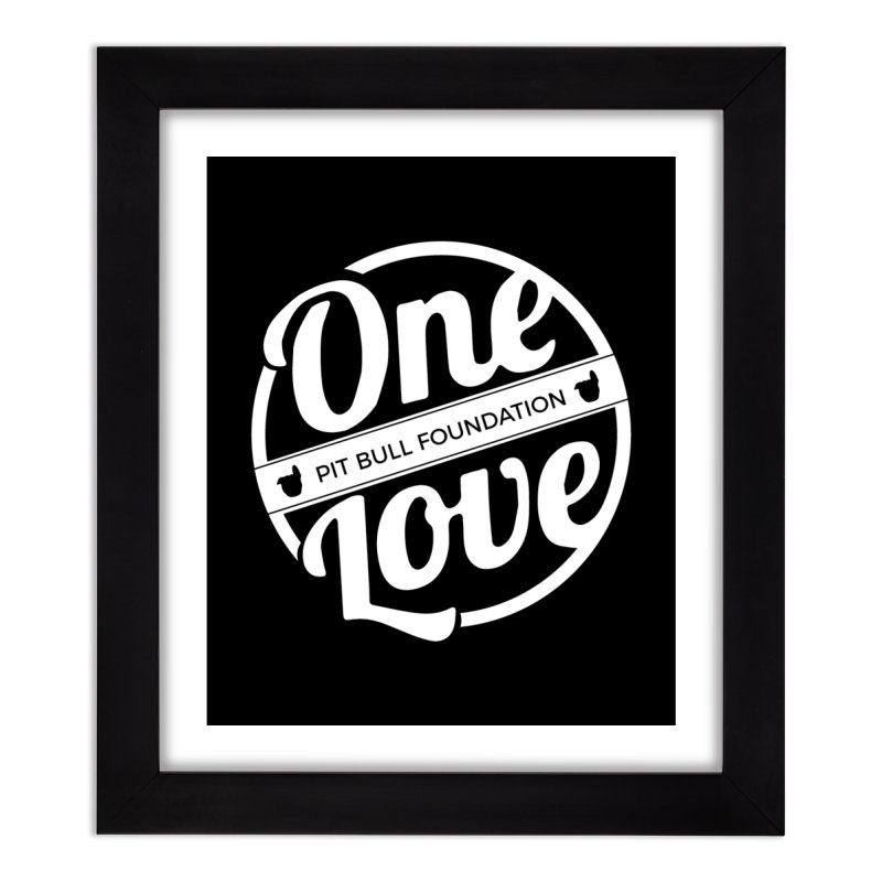 One Love Pit Bull Foundation Official Logo WHITE Home Framed Fine Art Print by One Love Pit Bull Foundation