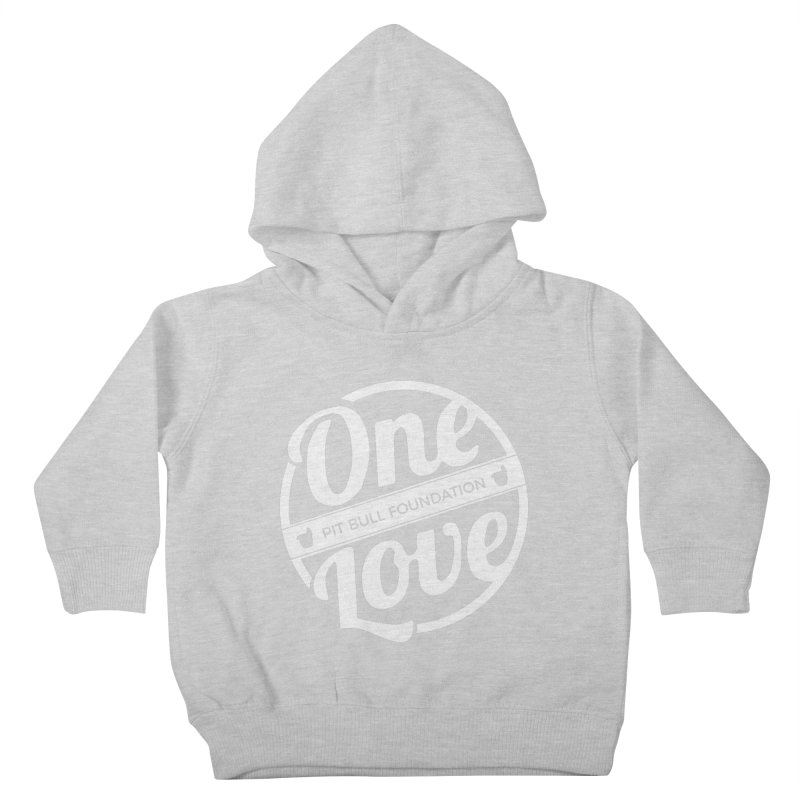 One Love Pit Bull Foundation Official Logo WHITE Kids Toddler Pullover Hoody by One Love Pit Bull Foundation