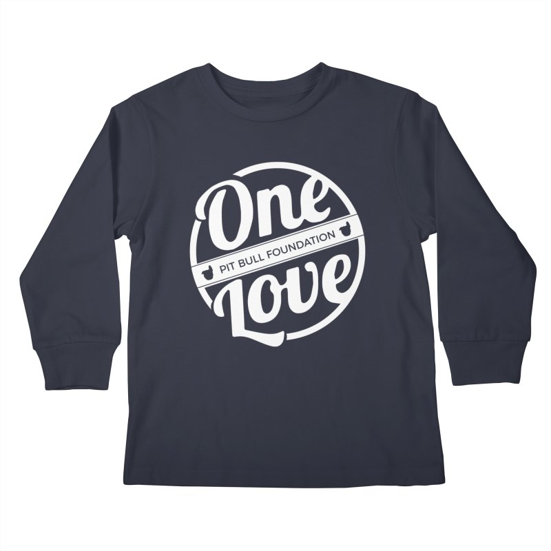 One Love Pit Bull Foundation Official Logo WHITE Kids Longsleeve T-Shirt by One Love Pit Bull Foundation
