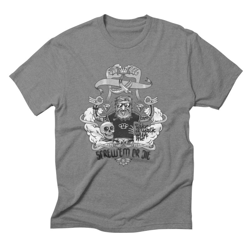 screw'em or die Men's T-Shirt by onepercenter's Artist Shop
