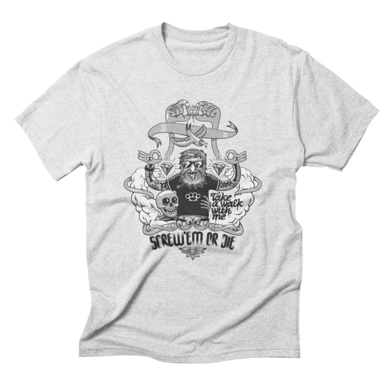 screw'em or die Men's T-Shirt by onepercenter's Artist Shop