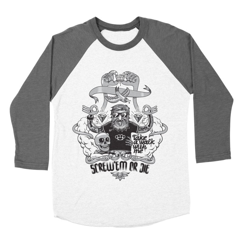 screw'em or die Women's Baseball Triblend Longsleeve T-Shirt by onepercenter's Artist Shop