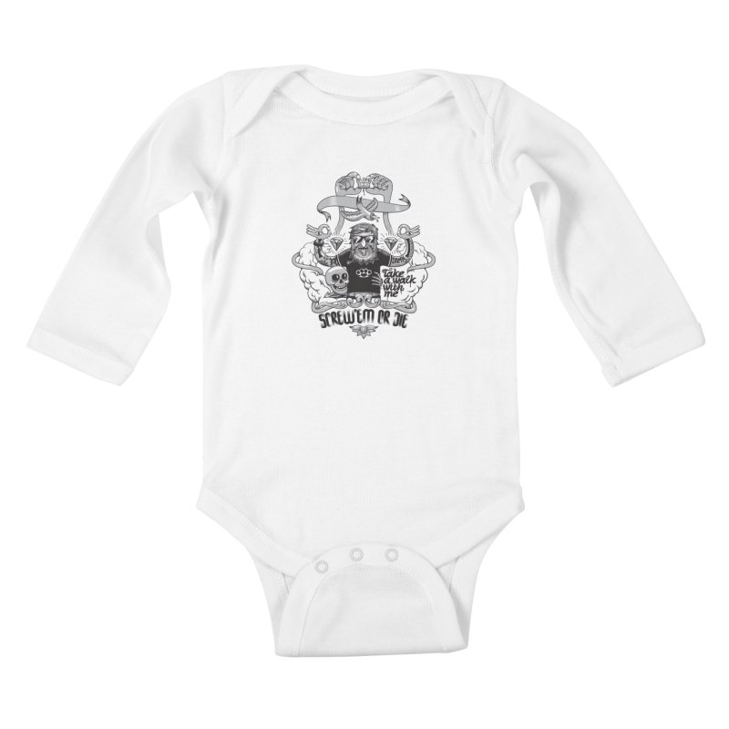 screw'em or die Kids Baby Longsleeve Bodysuit by onepercenter's Artist Shop