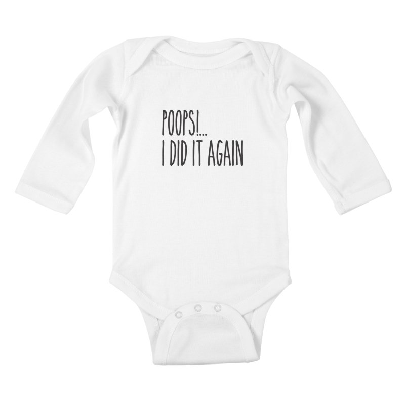 Poops!... Kids Baby Longsleeve Bodysuit by Happy Thursdays - A Onesie Project by Ceylan S. Ek