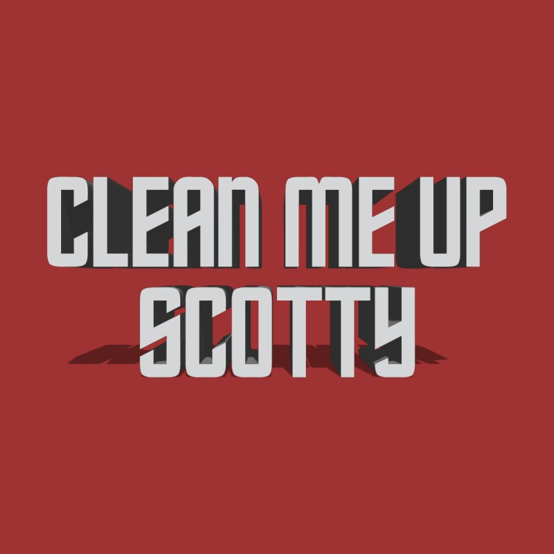 Clean me up Scotty! Kids T-Shirt by Happy Thursdays - A Onesie Project by Ceylan S. Ek