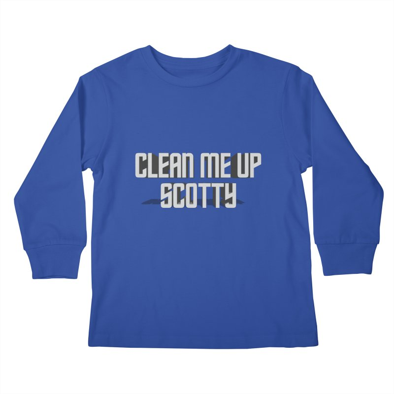 Clean me up Scotty! Kids Longsleeve T-Shirt by Happy Thursdays - A Onesie Project by Ceylan S. Ek