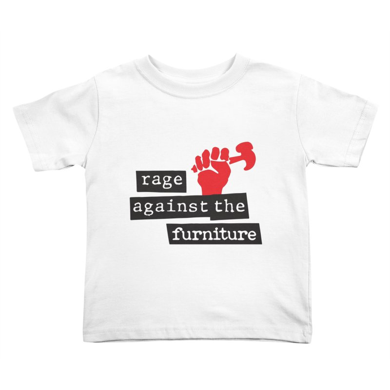 rage against the furniture Kids Toddler T-Shirt by Happy Thursdays - A Onesie Project by Ceylan S. Ek