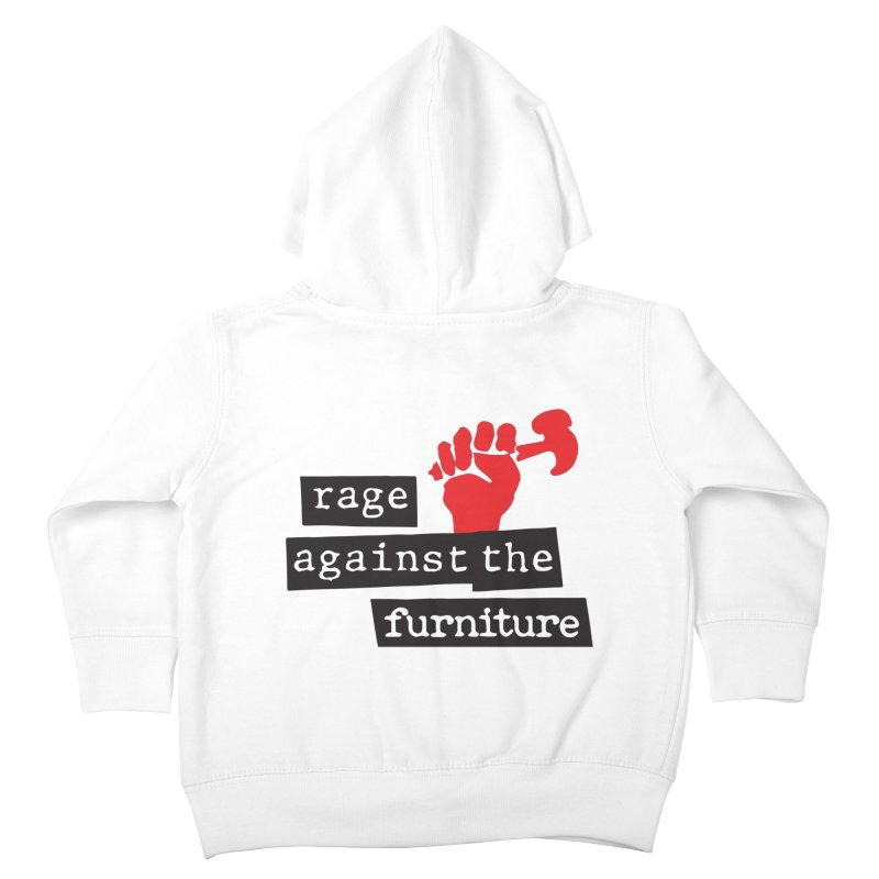 rage against the furniture Kids Toddler Zip-Up Hoody by Happy Thursdays - A Onesie Project by Ceylan S. Ek