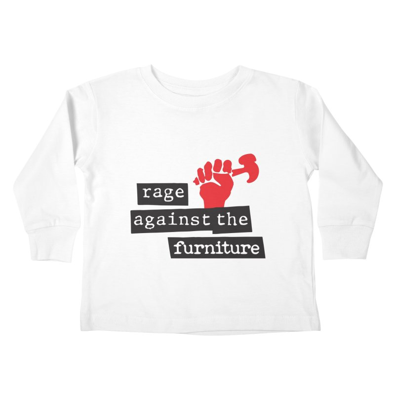 rage against the furniture Kids Toddler Longsleeve T-Shirt by Happy Thursdays - A Onesie Project by Ceylan S. Ek